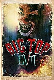 Big Top Evil | Watch Movies Online