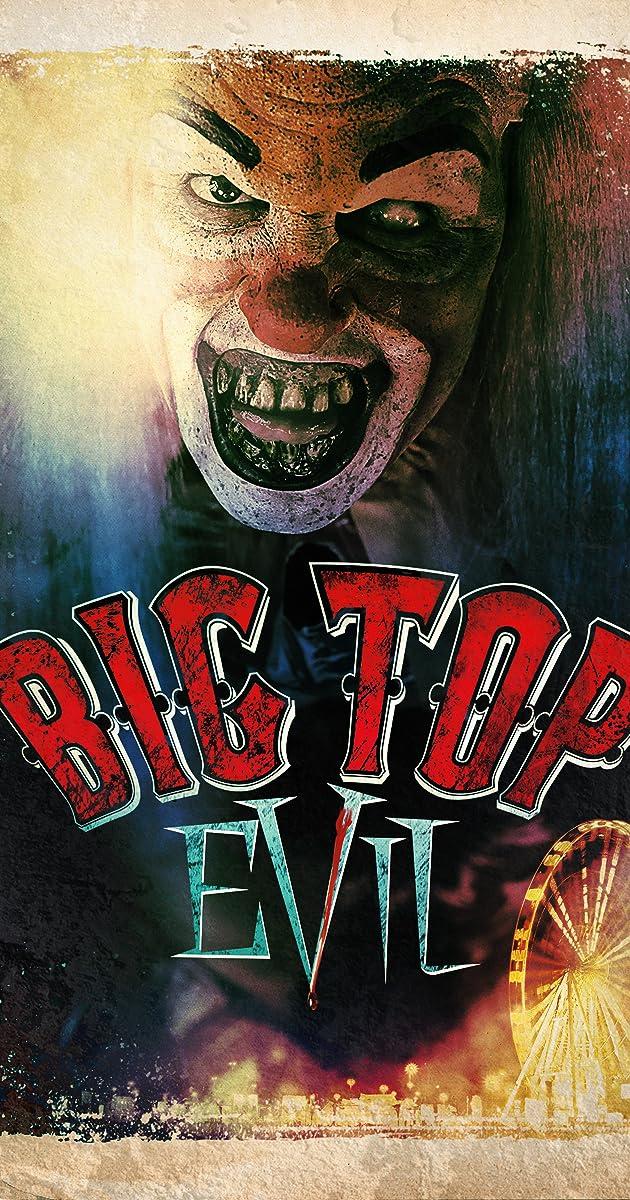 Big Top Evil (2019)