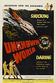 Unknown World (1951) Poster - Movie Forum, Cast, Reviews