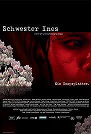 Schwester Ines Poster