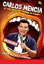 Carlos Mencia: The Best of Funny Is Funny