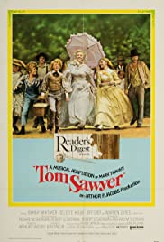 Tom Sawyer (1973) Poster - Movie Forum, Cast, Reviews