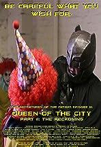 The Adventures of the Fatbat Episode III: Queen of the City, Part II: The Reckoning