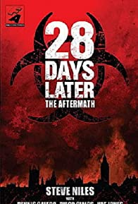 Primary photo for 28 Days Later: The Aftermath (Chapter 1)