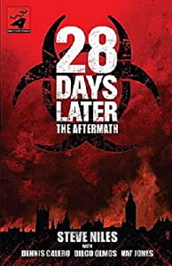 Website to watch free movie series 28 Days Later: The Aftermath (Chapter 1) by Jamieson Fry [2K]