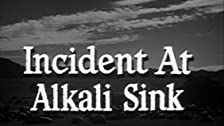 Incident at Alkali Sink