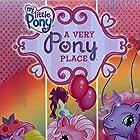 My Little Pony: A Very Pony Place (2006)