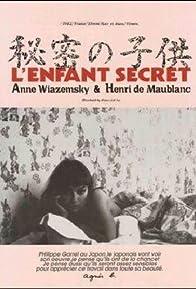 Primary photo for L'enfant secret