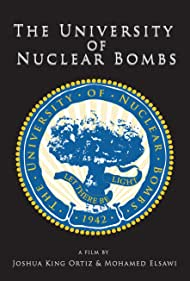 The University of Nuclear Bombs (2010)