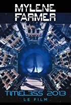 Mylene Farmer: Timeless 2013 - Le Film
