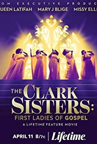 Primary photo for The Clark Sisters: First Ladies of Gospel