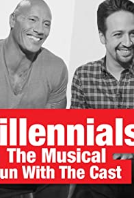 """Primary photo for Fun with the Rock, Lin-Manuel Miranda & the Cast of """"Millennials: The Musical""""!"""