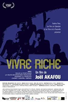 Vivre riche (2017 TV Movie)
