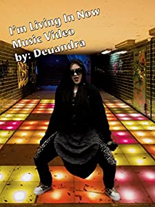 Downloads for imovie hd Deuandra: I'm Living in Now [2160p]