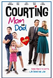 Courting Mom and Dad Poster