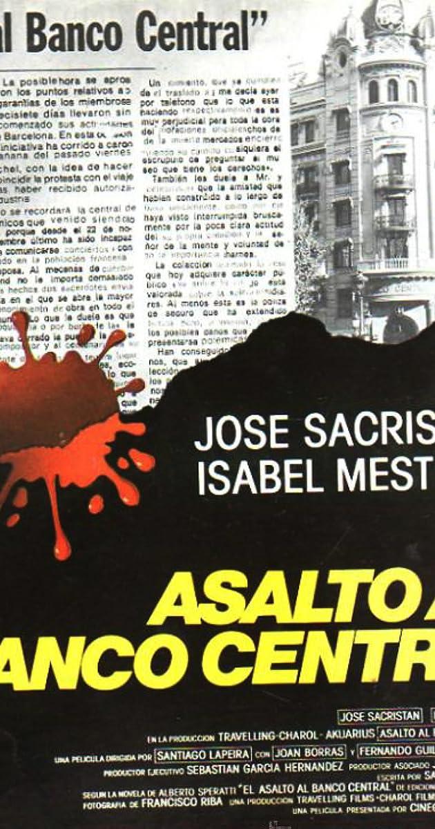 Asalto al Banco Central (1983) - IMDb