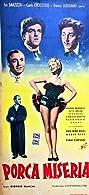 Porca miseria (1951) Poster