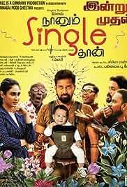Naanum Single Thaan (2021) DVDScr Tamil Movie Watch Online Free