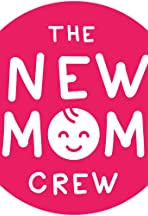 The New Mom Crew