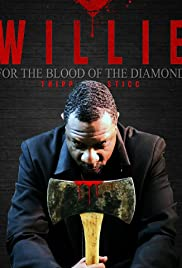 Willie for the Blood of the Diamond Poster