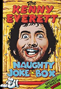 Primary photo for The Kenny Everett Naughty Joke Box