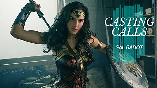 What Roles Has Gal Gadot Been Considered For?