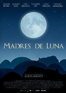 Movie trailer downloads hd Madres de luna [480x320]