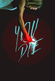 You Die: Get the App, Then Die Poster