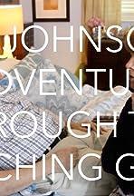 Bill Johnson's Adventure Through the Watching Glass