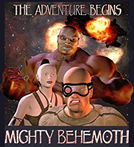 Movies all free download Mighty Behemoth: The Adventure Begins [480i]