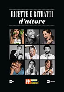 Movie hollywood watch online Ricette e ritratti d'attore [480p]