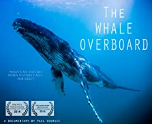 The whale overboard (2014 TV Movie)