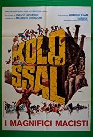 Kolossal - i magnifici Macisti Poster