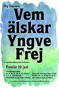 Vem älskar Yngve Frej (1973) Poster - Movie Forum, Cast, Reviews