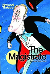 Primary photo for National Theatre Live: The Magistrate