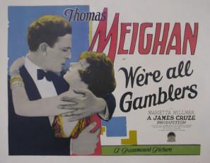 We're All Gamblers (1927)