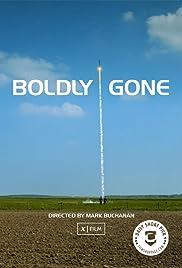 Boldly Gone Poster