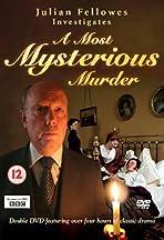 Julian Fellowes Investigates: A Most Mysterious Murder