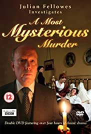 Julian Fellowes Investigates: A Most Mysterious Murder Poster