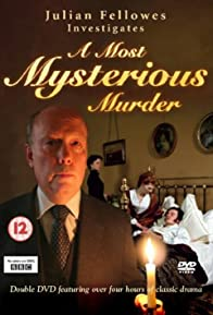Primary photo for Julian Fellowes Investigates: A Most Mysterious Murder