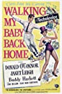 Walking My Baby Back Home (1953) Poster