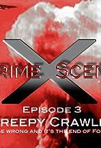 Crime Scene X: Creepy Crawlies