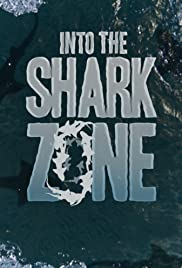 Into the Shark Zone Poster