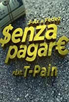J-AX & Fedez feat. T-Pain: Senza Pagare
