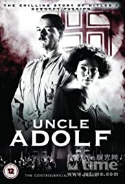 Uncle Adolf (2005) Poster - Movie Forum, Cast, Reviews