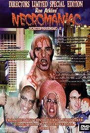 Necromaniac: Schizophreniac 2(2003) Poster - Movie Forum, Cast, Reviews