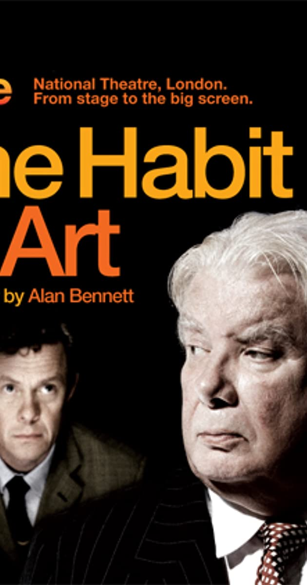 National Theatre Live The Habit Of Art 2010 Imdb