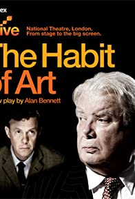 Primary photo for National Theatre Live: The Habit of Art
