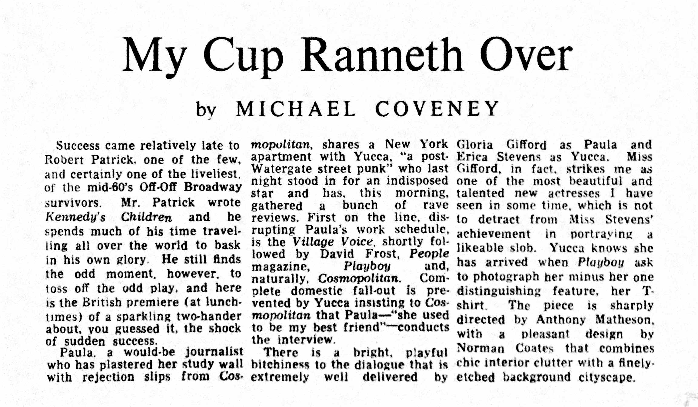 "Review of Gloria Gifford in ""My Cup Ranneth Over"" in London, England."