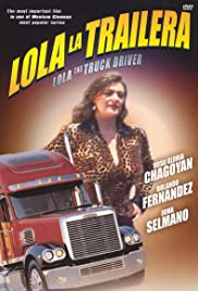 Lola the Truck Driving Woman Poster